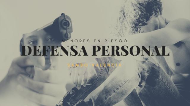 Proyecto Menores en riesgo de exclusion social defensa personal sambo valencia